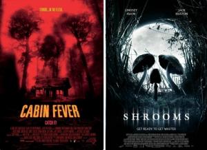 Cabin Fever/Shrooms